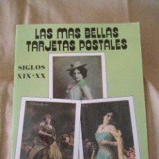 Postales: LAS MAS BELLAS TARJETAS POSTALES. MUJERES SIGLOS XIX Y XX. Lote 42645818