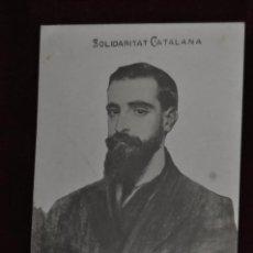 Postales: POSTAL DE FRANCESC CAMBO I BATLLE. SOLIDARIDAD CATALANA. Lote 43762285