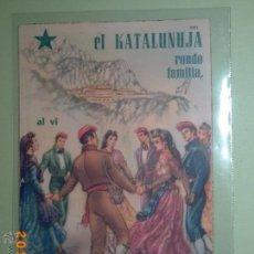 Postales: ESPERANTO - EL KATALUNUJA RONDO FAMILIAR AL VI DEZIRAS BONFESTOTAGOJN... S. DE P. - CATALUÑA -. Lote 44682677