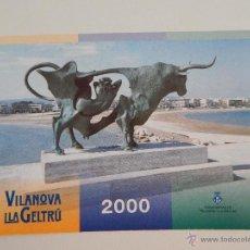 Postales: VILANOVA I LA GELTRÚ: CALENDARIO DE FIESTAS 2000. Lote 46398266
