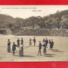 Cartes Postales: DANCES POPULARS CATALANES. BALL PLA. FOTOGRÁFICA. Lote 46574780