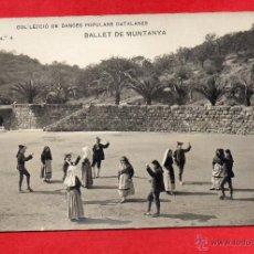 Cartes Postales: DANCES POPULARS CATALANES. BALLET DE MUNTANYA. FOTOGRÁFICA. Lote 46574799