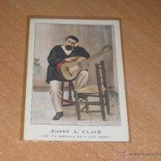 Postales: POSTAL DE JOSE A. CLAVE ( DE UN RETRAT DE L´ANY 1854 ). Lote 47963519