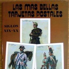 Postales: LAS MAS BELLAS TARJETAS POSTALES SIGLOS XIX - XX - MILITARES. Lote 47977549