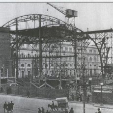 Postales: POSTAL 012643: CONSTRUCCION ESTACION DE FRANCIA (BARCELONA), AÑO 1926. Lote 55499005