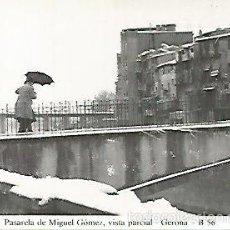 Postales: POSTAL 55009: GERONA. NEVADA 1959-60. PASARELA DE MIGUEL GOMEZ. Lote 56625117