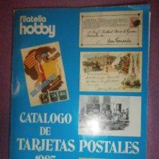 Postales: CATÁLOGO DE TRAJETAS POSTALES 1985 - FILATELIA HOBBY - CON PRECIOS DE SUBASTA INTERNACIONAL -. Lote 57575682