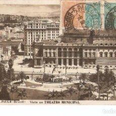 Postales: POSTAL 023074 : S. PAULO (BRASIL), VISTA AO THEATRO MUNICIPAL. Lote 55550219