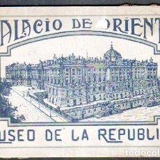 Postales: PALACIO DE ORIENTE. MUSEO DE LA REPÚBLICA. PORTFOLIO CON 18 VISTAS A-REPUB-293. Lote 67391049