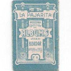 Postales: LA PAJARITA, ALBUM Nº 8 PARA BORDAR, A PUNTO DE CRUZ, CHOCOLATES ENRIQUE PRIETO, SALAMANCA. Lote 81015036