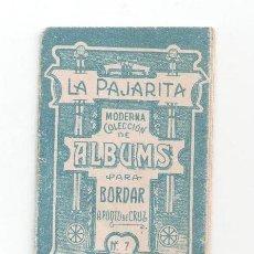 Postales: LA PAJARITA, ALBUM Nº 7 PARA BORDAR, A PUNTO DE CRUZ, CHOCOLATES ENRIQUE PRIETO, SALAMANCA. Lote 81015196