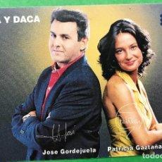 Cartes Postales: TARJETA PROMOCIONAL PROGRAMA DE TELEVISIÓN TOMA Y DACA - JOSE GORDEJUELA Y PATRICIA GAZTAÑAGA. Lote 91863430