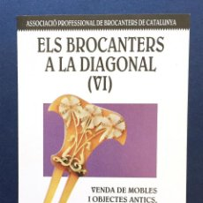 Postales: FLYER PUBLICIDAD TARJETA POSTAL PUBLICITARIA ELS BROCANTERS A LA DIAGONAL 1993 ANTICUARIOS BARCELONA. Lote 95763887