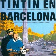 Postales: RUBIALES. POSTAL TINTIN EN BARCELONA. 1984. Lote 43840476