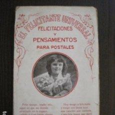 Postales: FELICITACIONES Y PENSAMIENTOS PARA POSTALES - EL FELICITANTE UNIVERSAL-(V- 12.465). Lote 102384583