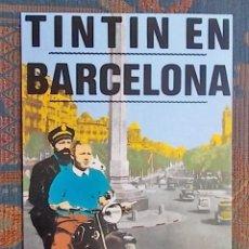 Postales: TINTIN EN BARCELONA - POSTAL CONMEMORATIVA 1984. Lote 108720583