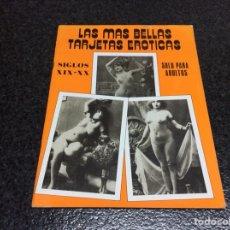 Postales: LAS MAS BELLAS TARJETAS EROTICAS Nº 5 Y 16- SIGLOS XIX-XX SOLO PARA ADULTOS. Lote 55334016