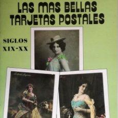 Postales: LAS MAS BELLAS TARJETAS POSTALES : SIGLO XIX-XX. Lote 132833846