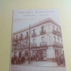 Postales: POSTAL GRANDES ALMACENES SASTRERIA Y TEJIDOS FERMÍN ALFARO. Lote 133376513