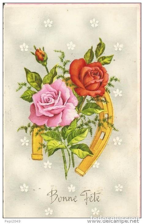 E148 Postal Bonitas Rosas Bonne Féte