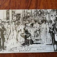 Postales: ANTIGUA POSTAL. BAUTIZO DEL PRÍNCIPE DE ASTURIAS 18 MAYO 1907.. Lote 137511498