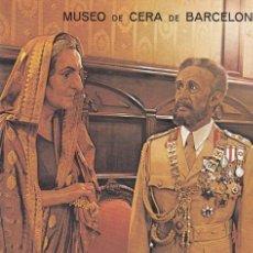 Postales: POSTAL B9105: MUSEO DE CERA BARCELONA: INDIRA GHANDI Y EL NEGUS. Lote 144236194