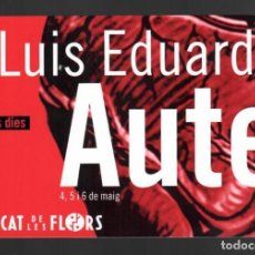 Postales: LUIS EDUARDO AUTE - MERCAT DE LES FLORS. Lote 147236762