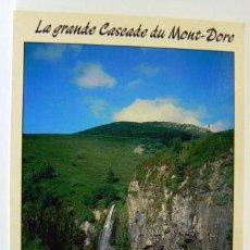 Postales: LE MONT DORE - LA GRANDE CASCADE WATERFALL CATARATAS. Lote 147317654