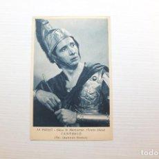 Postales: POSTAL LA PASSIÓ, OLESA DE MONTSERRAT, CENTURIÓ, SR. LEANDRE GASSÓ. Lote 148433862