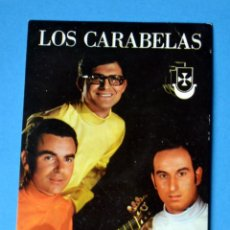 Postales: POSTAL DEL GRUPO MUSICAL: LOS CARABELAS. Lote 150672958