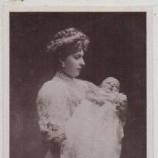 Postales: POSTAL DE KING & QUEEN OF SPAIN WITH ROYAL INFANT P-MONAR-078. Lote 156804466