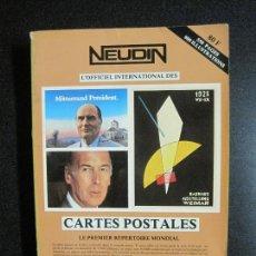 Postales: NEUDIN-LIBRO CATALOGO TARJETAS POSTALES-1982-VER FOTOS-(V-17.176). Lote 165676510