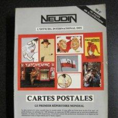 Postales: NEUDIN-LIBRO CATALOGO TARJETAS POSTALES-1983-VER FOTOS-(V-17.177). Lote 165676606