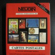 Postales: NEUDIN-LIBRO CATALOGO TARJETAS POSTALES-1985-VER FOTOS-(V-17.179). Lote 165676914