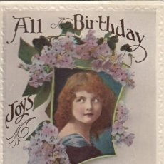 Postales: ALL BIRTHDAY JOYS. POSTAL INGLESA, CIRCULADA. BRILLO. C. 1915. Lote 170061068