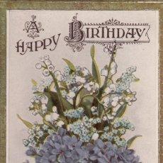 Postales: A HAPPY BIRTHDAY. POSTAL INGLESA, INN CIRCULAR, PERO ESCRITA AL REVERSO. BRILLO. C. 1915. . Lote 170061316