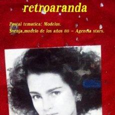Postales: POSTAL TEMATICA: MODA,MODELOS - MODELO SVENJA (AGENCIA STARS) ... AÑOS 80 (SIN CIRCULAR). Lote 170991065
