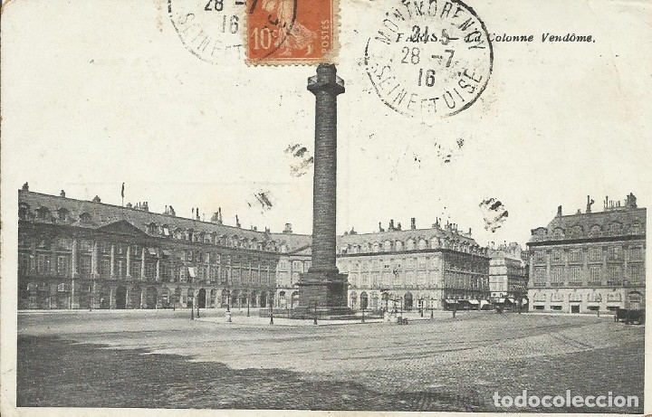 POSTAL PARIS. LA COLONNE VENDOME. 1916. FRANCIA. ESCRITA CON SELLO. (Postales - Varios)