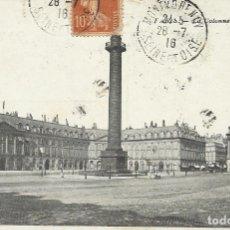 Postales: POSTAL PARIS. LA COLONNE VENDOME. 1916. FRANCIA. ESCRITA CON SELLO.. Lote 174177988
