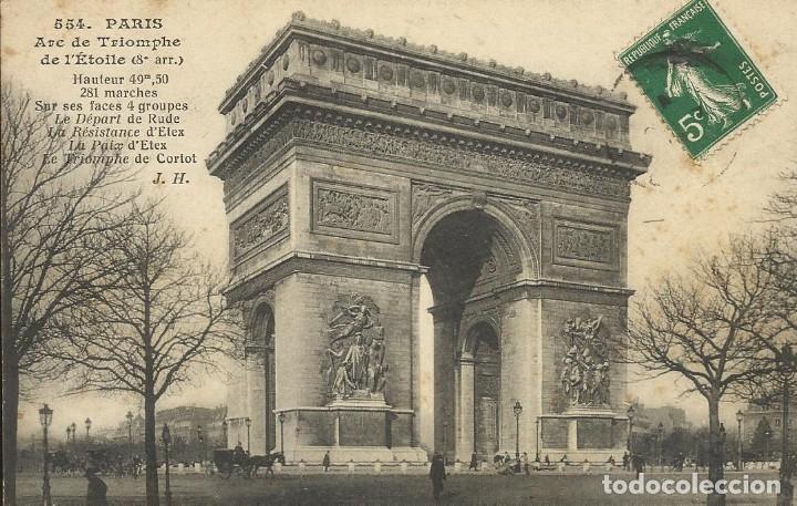 POSTAL PARIS. ARC DE TRIOMPHE DE L'ETOILE. 554. FRANCIA. ESCRITA CON SELLO. 1912. ARCO DE TRIUNFO. (Postales - Varios)