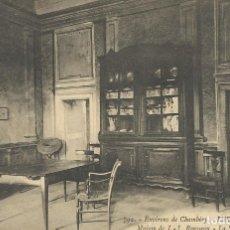 Postales: POSTAL FRANCIA. ENVIRONS DE CHAMBERY. LES CHARMETTES. MAISON ROUSSEU. 792. PRINCIPIOS SIGLO XX.. Lote 175225348