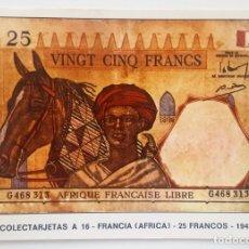Postales: POSTAL COLECTARJETAS A 16. FRANCIA (AFRICA). 25 FRANCOS. 1943. EUROHOBBY.. Lote 176210845
