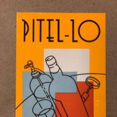 Postales: PITEL-LO BAR (BARCELONA). POSTAL SIN CIRCULAR PROMOCIONAL DE LOS AÑOS 80. 10,5 X 15 CMS.. Lote 177957759