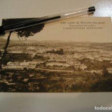 Postales: ANTIGUA TARJETA POSTAL SANT QUINTI DE MEDIONA. ANTIGUA E IMPECABLE. Lote 178740508