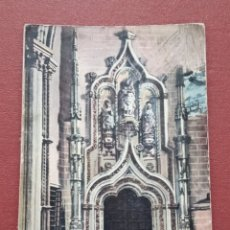 Postales: 2 POSTALES TOLEDO. CATEDRAL, PUERTO DE LA SALA CAPITULAR. INTERIOR DEL CRISTO DE LA LUZ. Lote 182885871