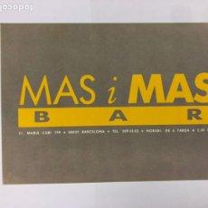 Postales: MAS I MAS BAR (BARCELONA AÑOS 80). POSTAL SIN CIRCULAR PROMOCIONAL.. Lote 183749467