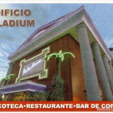 Postales: POSTAL EDIFICIO PALADIUM - DISCOTECA, RESTAURANTE, BAR DE COPAS. Lote 184239281