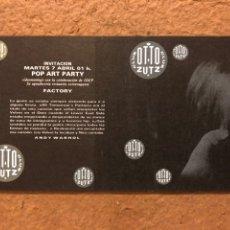 Postales: POP ART PARTY. TARJETA INVITACIÓN A FIESTA FACTORY - ANDY WARHOL EN OTTO ZUTZ CLUB (BARCELONA). Lote 191423658