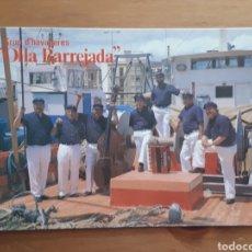 Postales: POSTAL GRUP HAVANERES OLLA BARREJADA LA SECUITA TARRAGONA. Lote 194301370