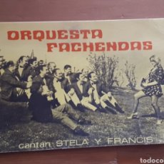 Postales: POSTAL ORQUESTA FACHENDAS FATXENDES SABADELL CANTAN STELA Y FRANCIS, DEDICATORIA AUTÓGRAFO STELA. Lote 194339873